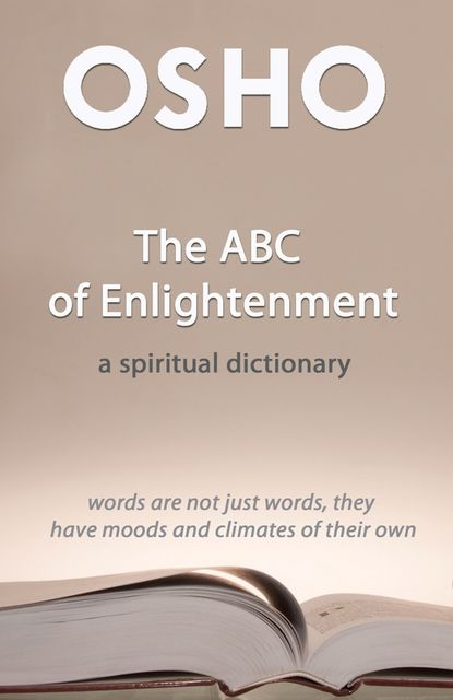 The ABC of Enlightenment, Osho International Foundation
