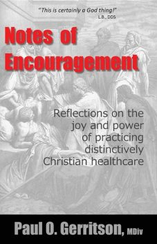 Notes of Encouragement, Paul O Gerritson