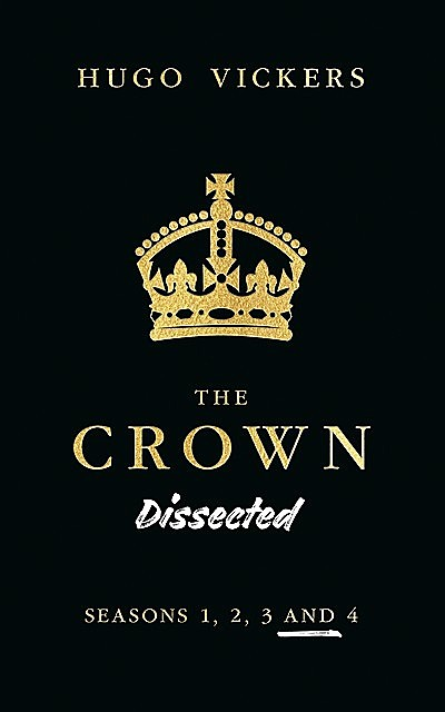 The Crown Dissected, Hugo Vickers