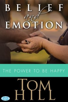 Belief & Emotion, Tom Hill
