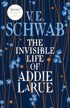 The Invisible Life of Addie LaRue, V.E.Schwab