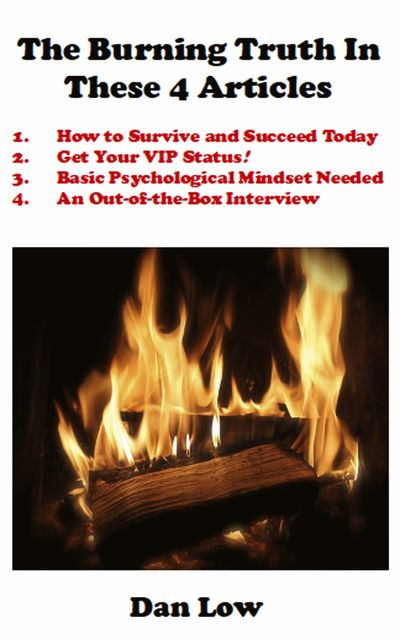 The Burning Truth In These 4 Articles, Dan Low