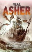 The Voyage of the Sable Keech, Neal Asher