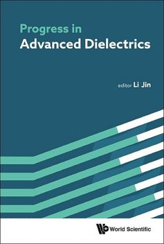 Progress in Advanced Dielectrics, Jin Li