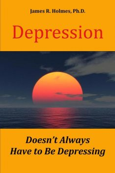 Depression Doesn't Always Have to Be Depressing, James Holmes