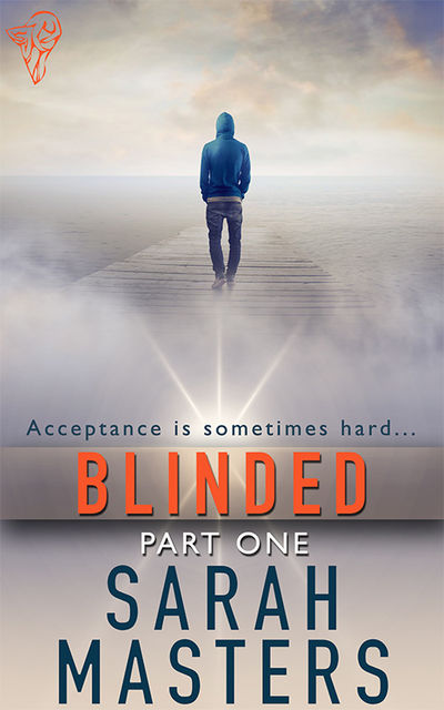 Blinded: Part One, Sarah Masters