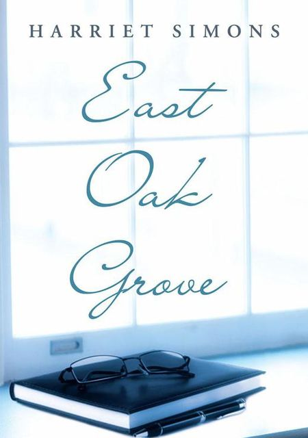 East Oak Grove, Harriet Simons