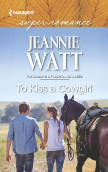 To Kiss a Cowgirl, Jeannie Watt