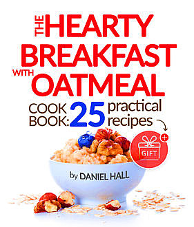 The Hearty Breakfast with Oatmeal,