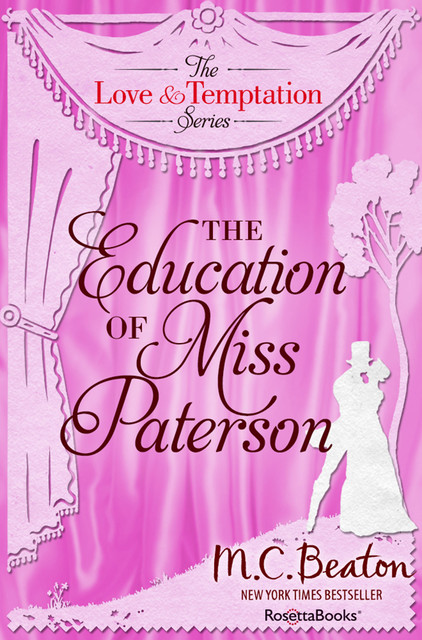 The Education of Miss Patterson, M.C.Beaton