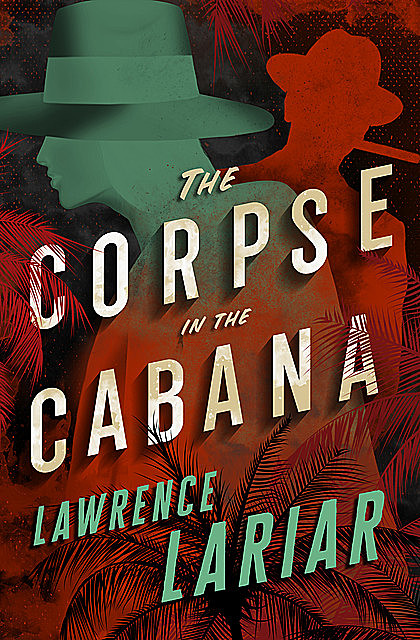 The Corpse in the Cabana, Lawrence Lariar