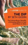 A Joosr Guide to… The Dip by Seth Godin, Joosr