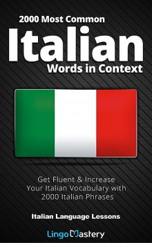 2000 Most Common Italian Words in Context, Lingo Mastery