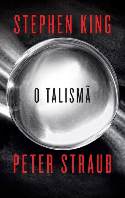 O Talismã, Stephen King, Peter Straub
