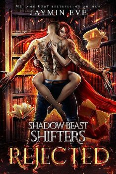 Rejected (Shadow Beast Shifters Book 1), Jaymin Eve
