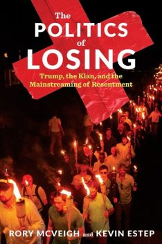 The Politics of Losing, Kevin Estep, Rory McVeigh
