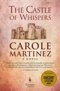 The Castle of Whispers, Carole Martinez