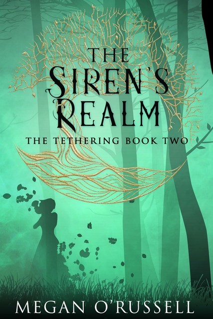 The Siren's Realm, Megan O'Russell