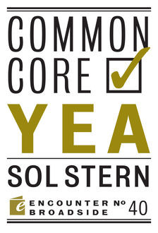 Common Core: Yea & Nay, Sol Stern, Peter W. Wood