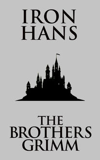 Iron Hans, Brothers Grimm