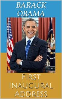 First Inaugural Address, Barack Obama