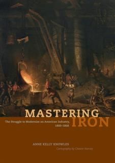 Mastering Iron, Anne Kelly Knowles