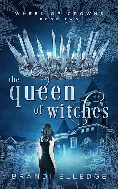 The Queen of Witches, Brandi Elledge