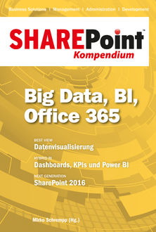 SharePoint Kompendium - Bd. 11: Big Data, BI, Office 365,