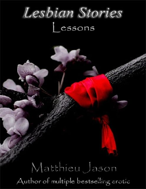 Lesbian Stories – Lessons, Matthieu Jason