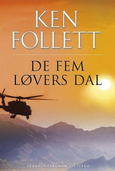 De fem løvers dal, Ken Follett