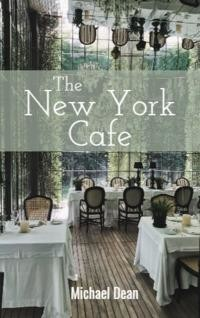 The New York Cafe, Michael Dean