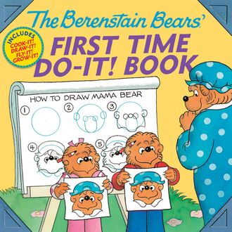 The Berenstain Bears®' First Time Do-It! Book, Jan Berenstain, Stan Berenstain