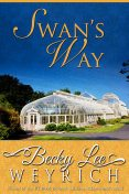 Swan's Way, Becky Lee Weyrich