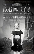 Hollow City: The Second Novel of Miss Peregrine's Peculiar Children, Ransom Riggs