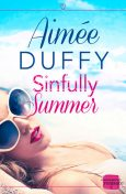 Sinfully Summer: HarperImpulse Contemporary Romance, Aimee Duffy