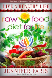 Transfer to the Raw Food Diet for Life: Easily a Without any Harm to Health (New Beginning), Marta Dive
