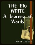 The Big Write: A Journey of Words, Judith Butler