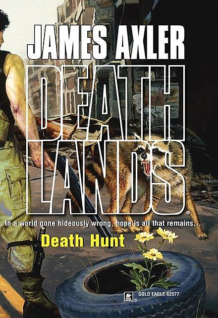 Death Hunt, James Axler