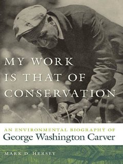 My Work Is That of Conservation, Mark D. Hersey