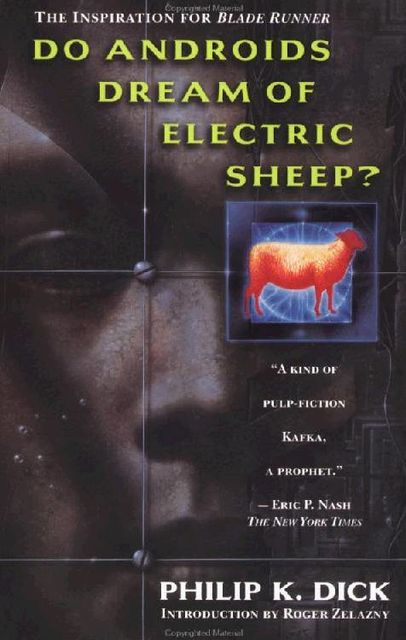 Do Androids Dream of Electric Sheep?, Philip Dick
