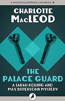 The Palace Guard, Charlotte MacLeod