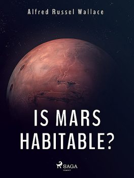 Is Mars Habitable, Alfred Russel Wallace