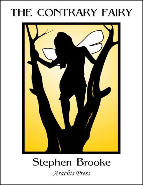 The Contrary Fairy, Stephen Brooke