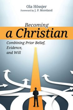 Becoming a Christian, Ola Hossjer