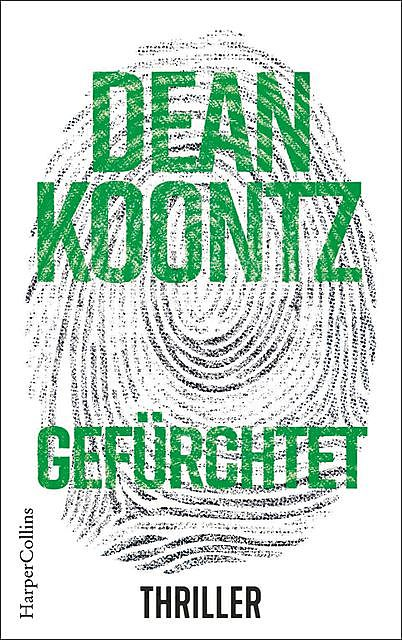 Gefürchtet (Jane Hawk 3) (German Edition), Dean Koontz