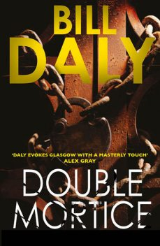 Double Mortice, Bill Daly