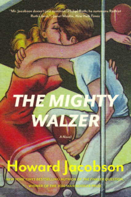 The Mighty Walzer, Howard Jacobson