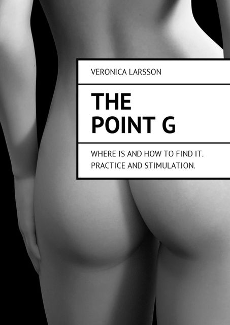 The point G, Veronica Larsson