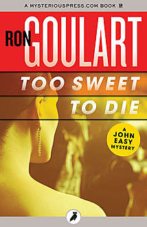 Too Sweet to Die, Ron Goulart