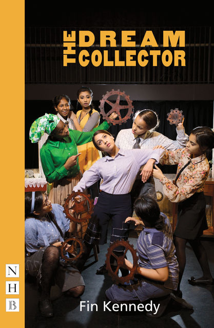 The Dream Collector (NHB Modern Plays), Fin Kennedy
